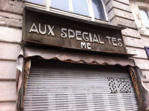 Une spécialité de Metz : le rideau fermé