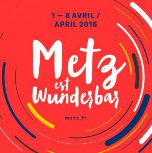 """""""Metz est wunderbar""""... une semaine par an ? (logo de la semaine précédant le Conseil des ministres franco-allemand à Metz 04/16)"""