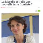 """""""La Moselle, une nouvelle terre frontiste ?"""""""