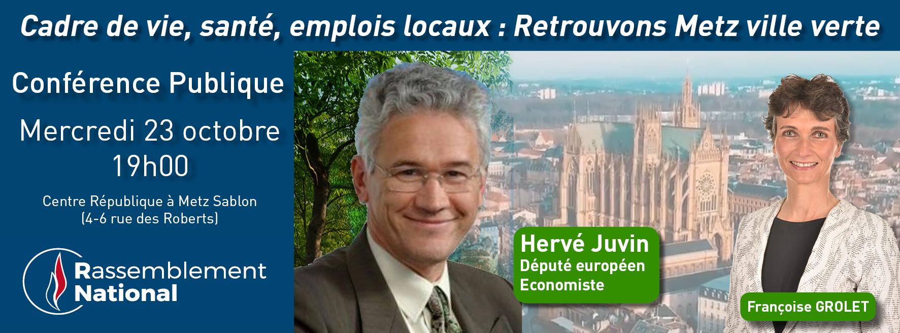 Conference Publique Hervé Juvin à Metz le 23 octobre 2019