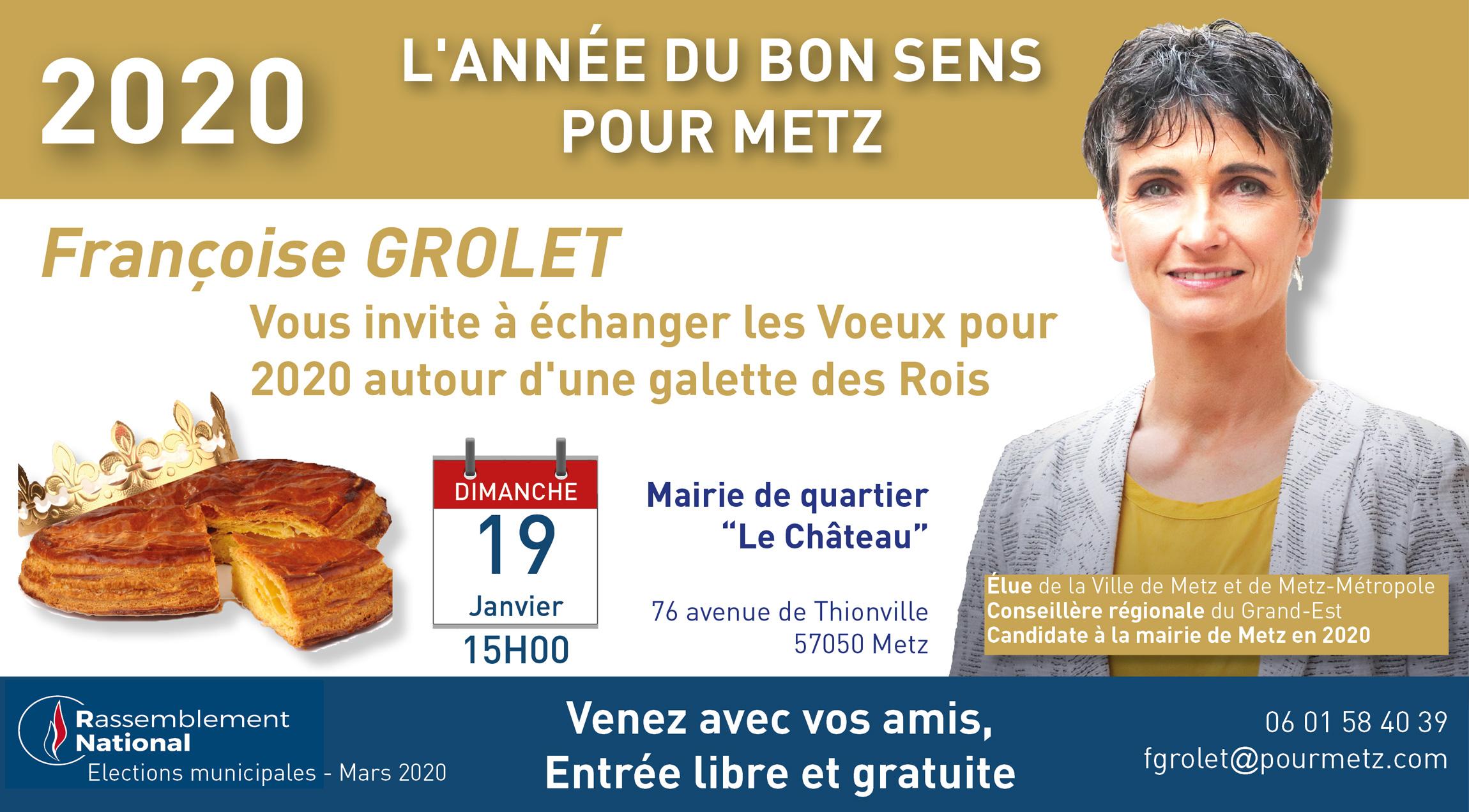 Invitation à partager les voeux 2020 autour d'une galette des Rois à Metz le 19 01 2020 avec Françoise Grolet pour le Rassemblement National