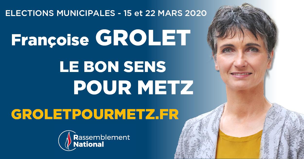Site de campagne officiel de Françoise Grolet candidate du Rassemblement National pour les élections municipales de Metz 2020